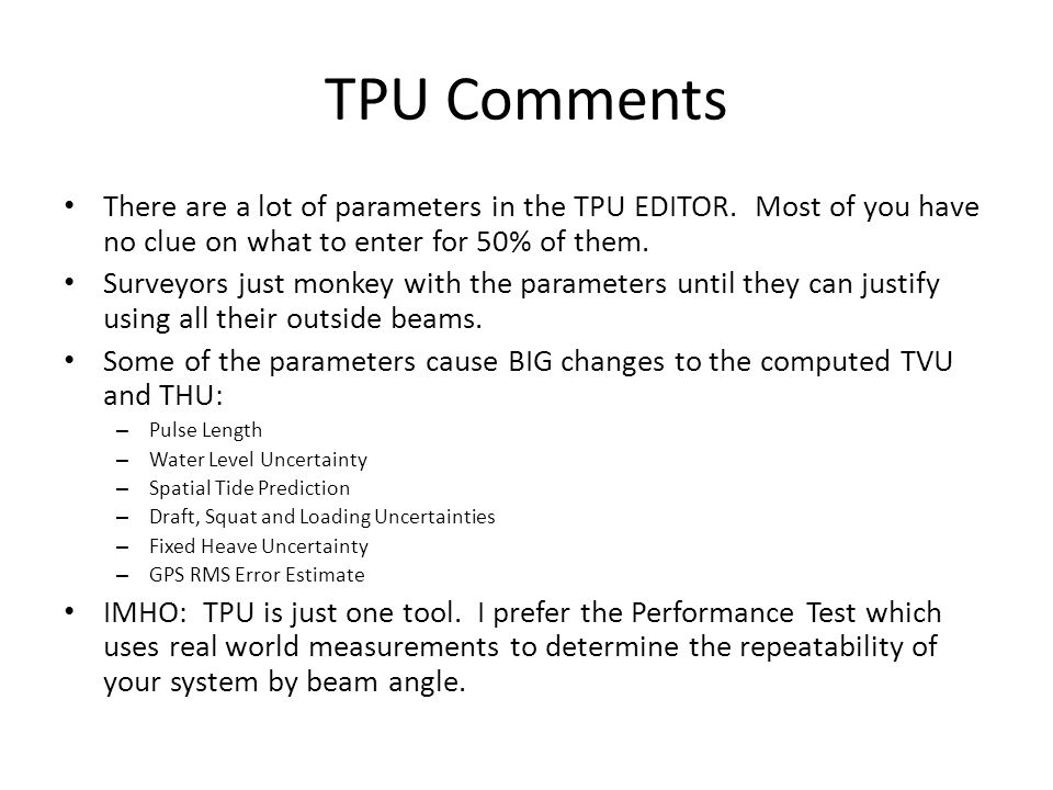 TPU Comments There are a lot of parameters in the TPU EDITOR.