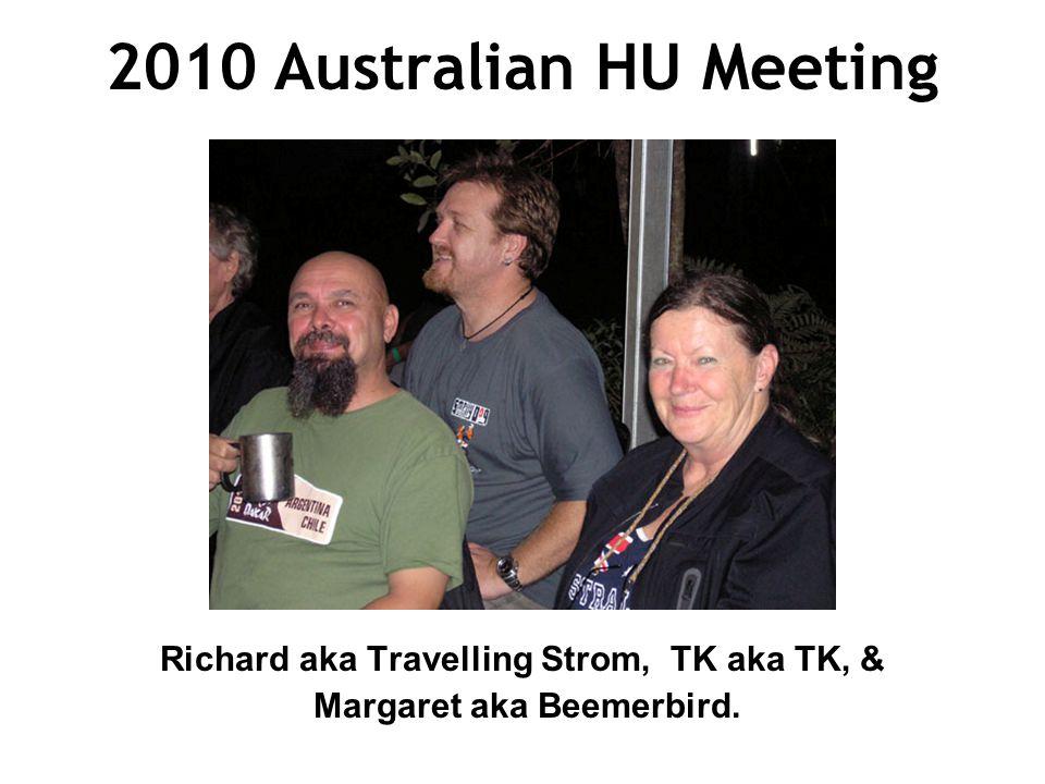 2010 Australian HU Meeting Richard aka Travelling Strom, TK aka TK, & Margaret aka Beemerbird.