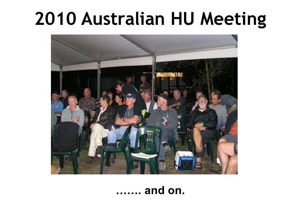 2010 Australian HU Meeting ……. and on.