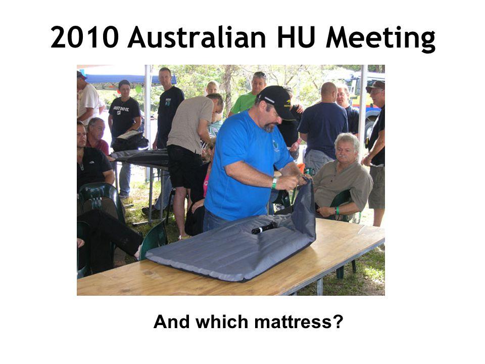 2010 Australian HU Meeting And which mattress