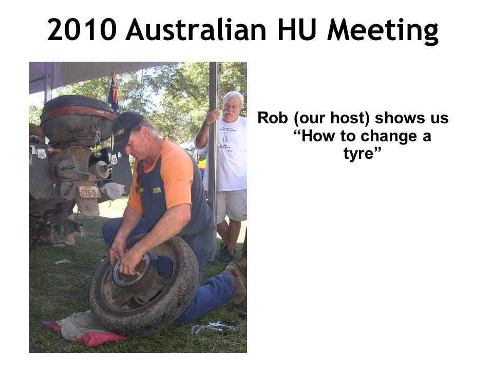 2010 Australian HU Meeting Rob (our host) shows us How to change a tyre