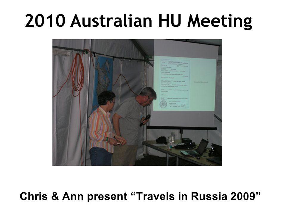 2010 Australian HU Meeting Chris & Ann present Travels in Russia 2009