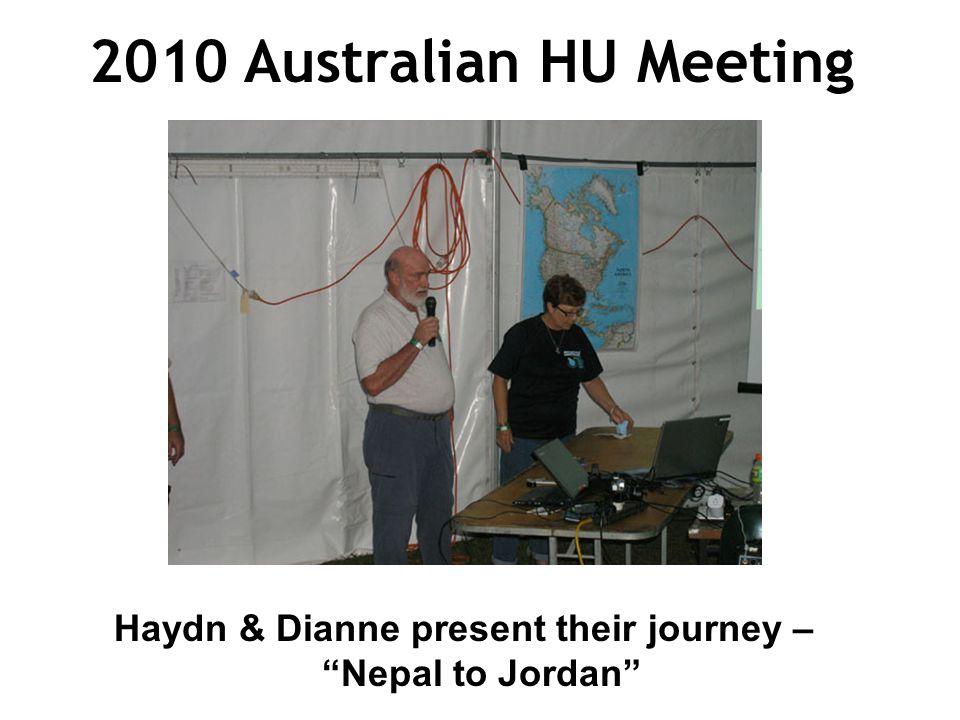 2010 Australian HU Meeting Haydn & Dianne present their journey – Nepal to Jordan