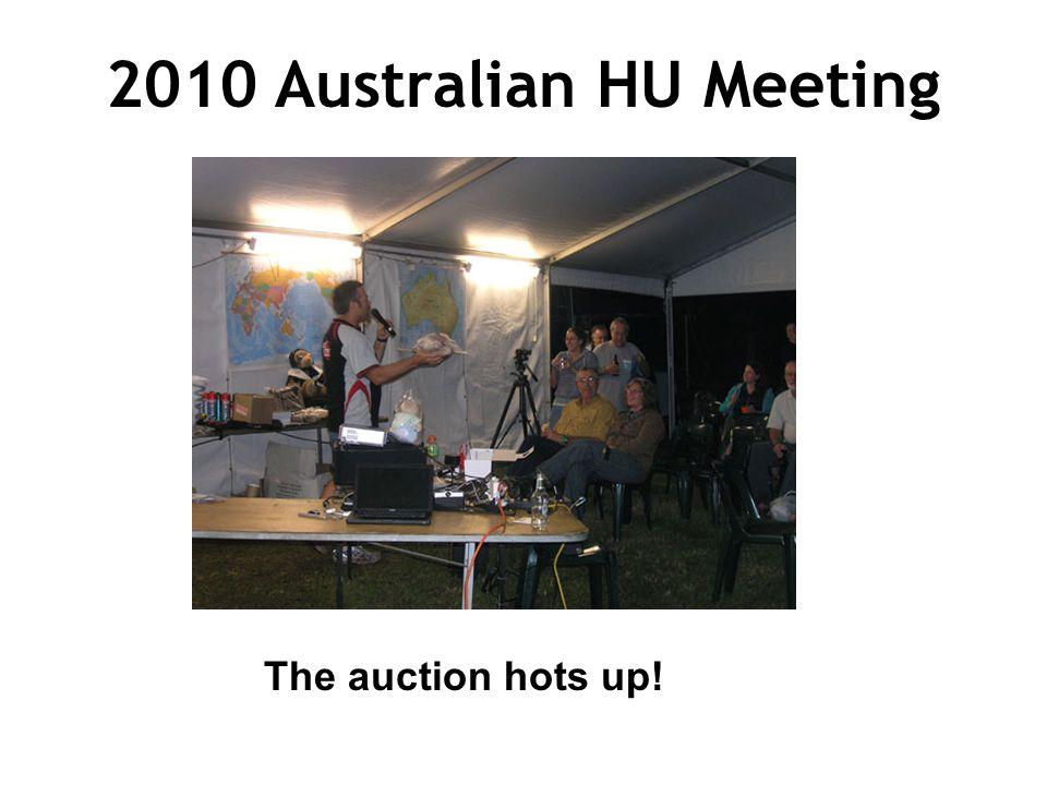 2010 Australian HU Meeting The auction hots up!