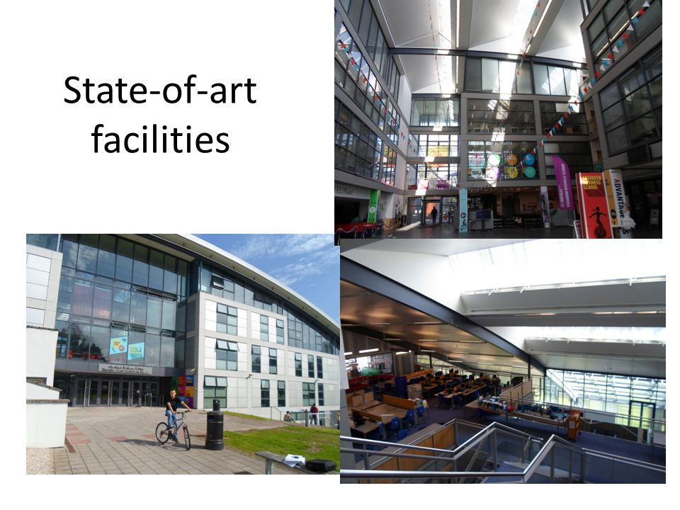 State-of-art facilities