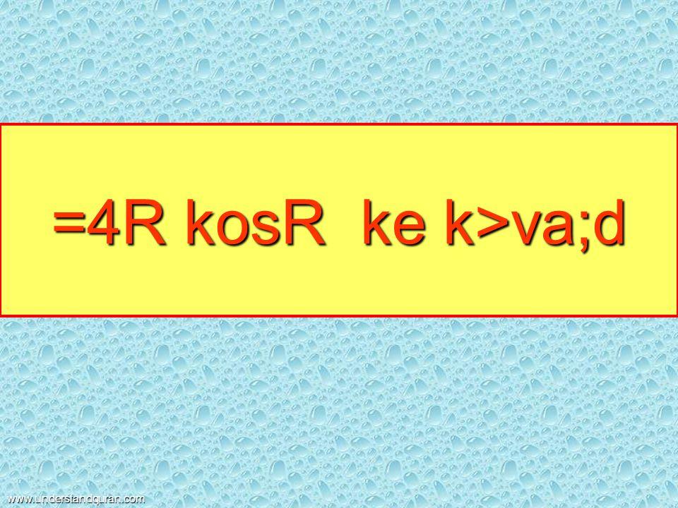 =4R kosR ke k>va;d www.understandquran.com