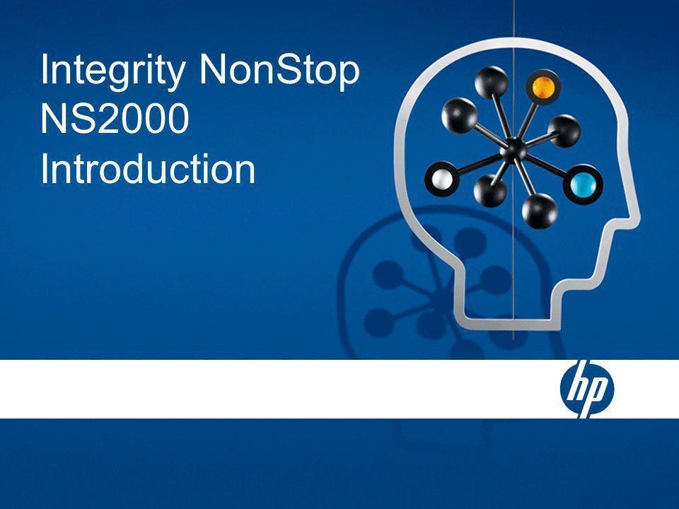 Integrity NonStop NS2000 Introduction