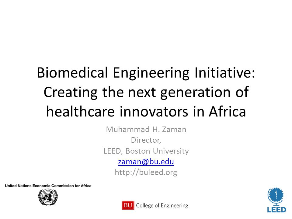Biomedical Engineering Initiative: Creating the next generation of healthcare innovators in Africa Muhammad H.