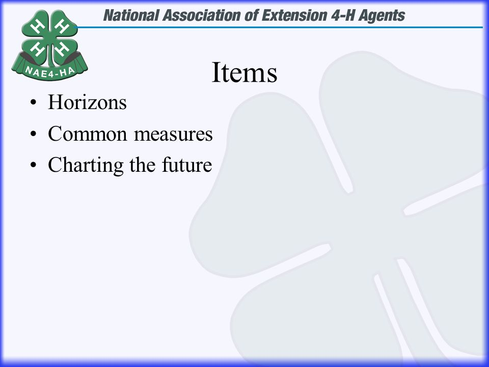 Items Horizons Common measures Charting the future