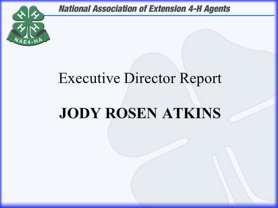 JODY ROSEN ATKINS Executive Director Report