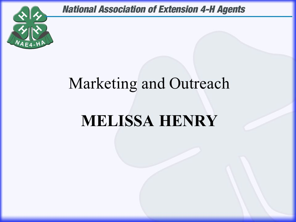 MELISSA HENRY Marketing and Outreach