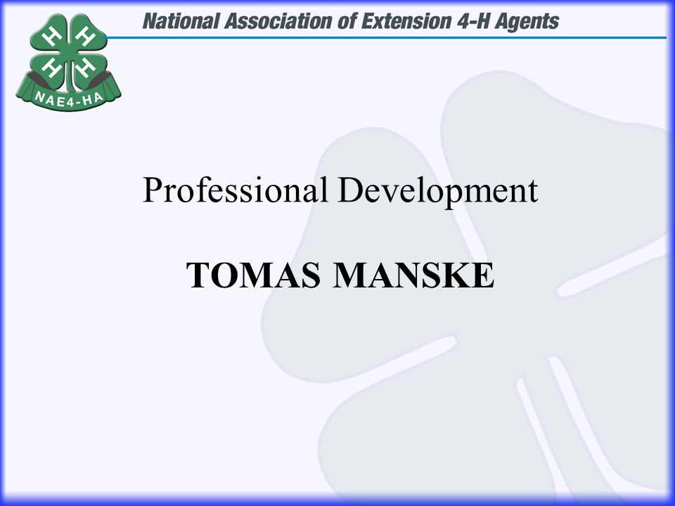 TOMAS MANSKE Professional Development