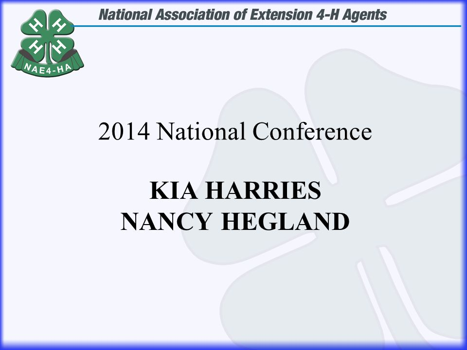 KIA HARRIES NANCY HEGLAND 2014 National Conference