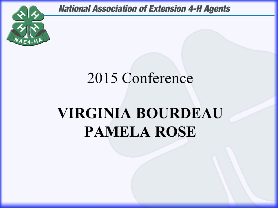 VIRGINIA BOURDEAU PAMELA ROSE 2015 Conference