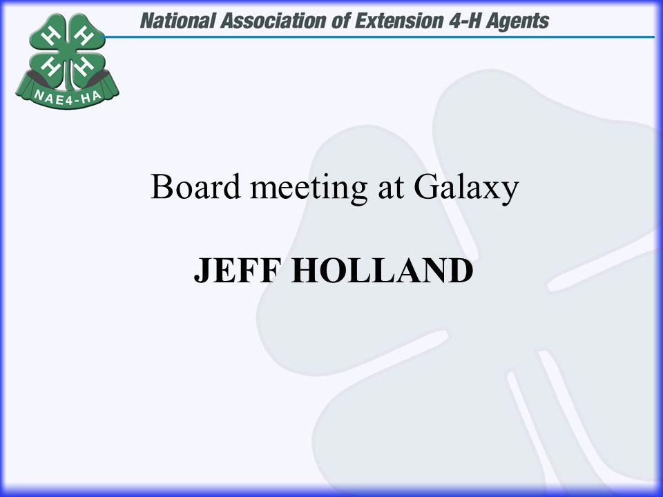 JEFF HOLLAND Board meeting at Galaxy