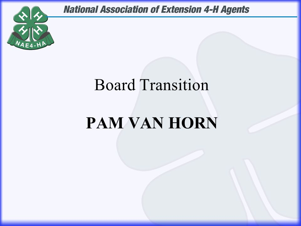 PAM VAN HORN Board Transition