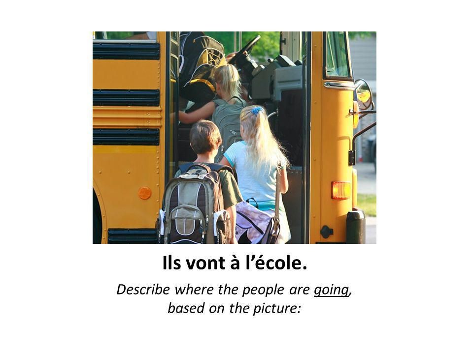 Ils vont à l'école. Describe where the people are going, based on the picture: