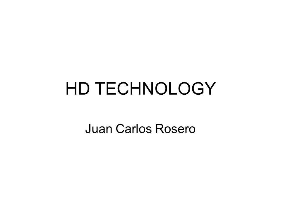 HD TECHNOLOGY Juan Carlos Rosero