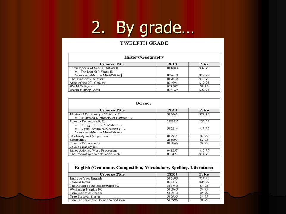 2. By grade…