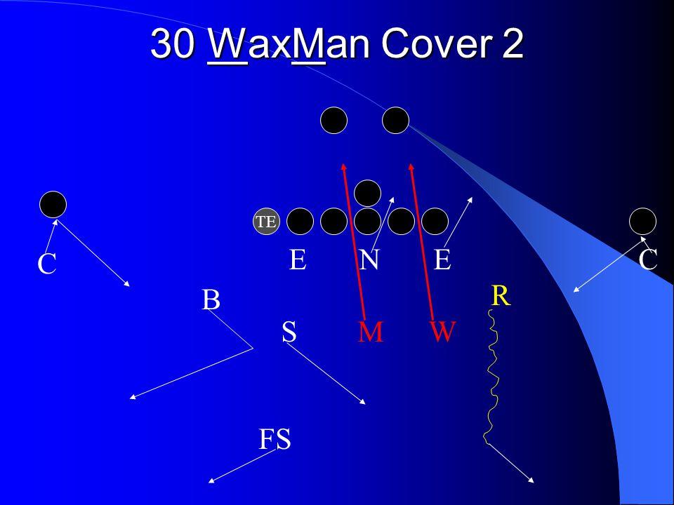 30 WaxMan Cover 2 TE E N E C R S M W FS C B