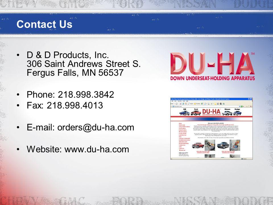Contact Us D & D Products, Inc. 306 Saint Andrews Street S.