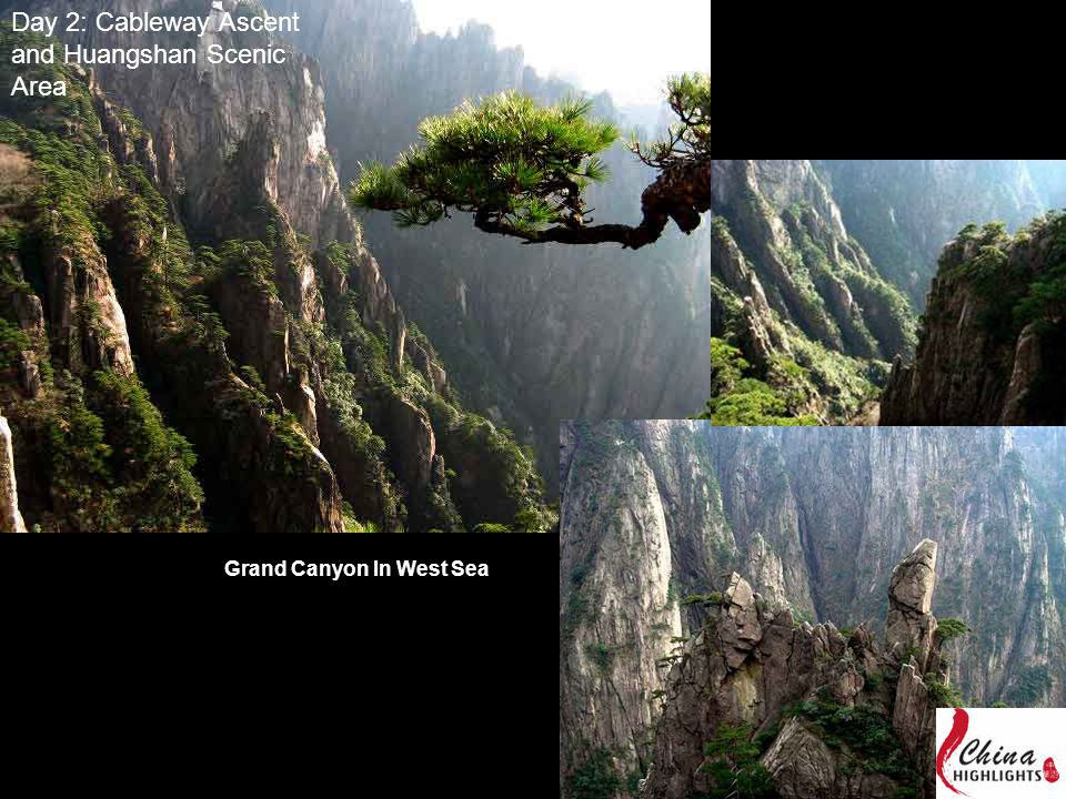Day 2: Cableway Ascent and Huangshan Scenic Area Grand Canyon In West Sea