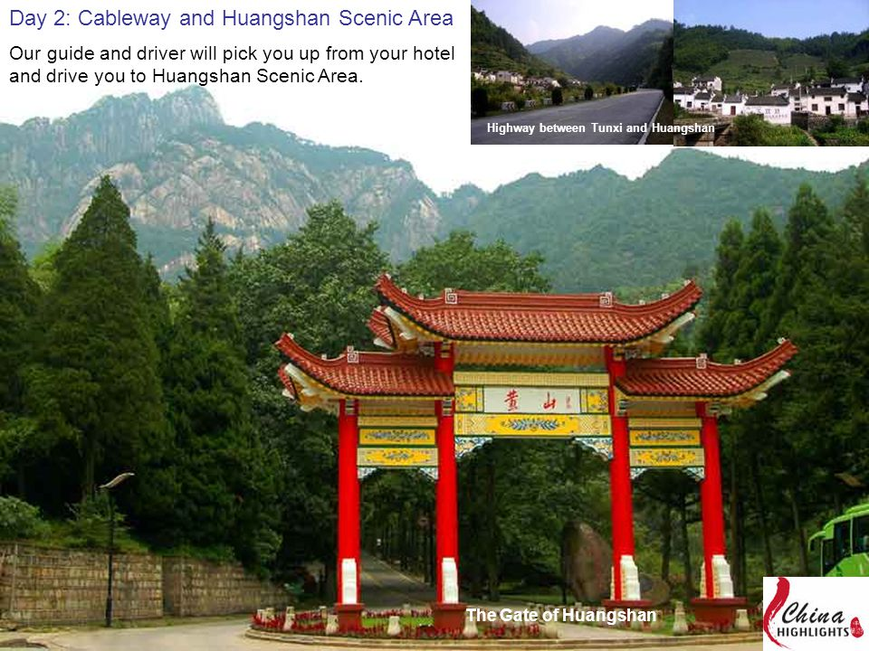 Our guide and driver will pick you up from your hotel and drive you to Huangshan Scenic Area.