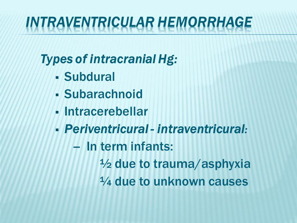 Studies: - High risk term and preterm neonates:  30% neonatal E  17% cognitive and motor deficits:  ¼ mild – moderate E  ½ severe E - Respiratory complications are the most common risk factor