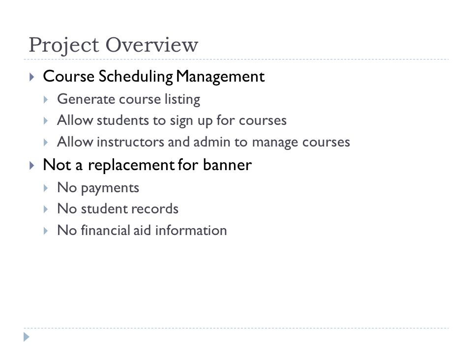 Supported Features  Accept input pertaining to  Courses w/ time and location  Prerequisites  Course Availability  Time Slots