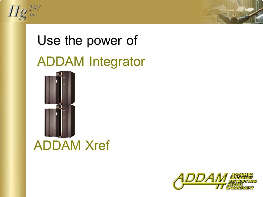 Use the power of ADDAM Integrator ADDAM Xref