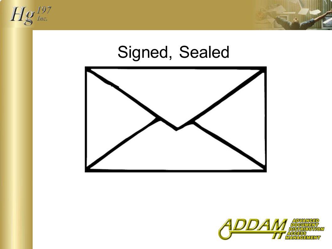 Signed, Sealed