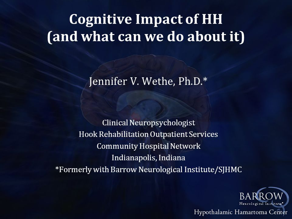 Surgery Surgical advances in the treatment of HH have been shown to improve seizure outcome, but little is known about cognitive and behavioral outcome.