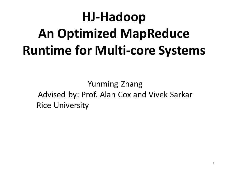 Results We used 2 mappers for HJ-Hadoop 22 4x throughput improvement