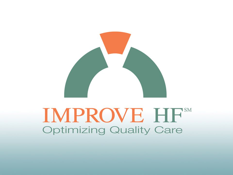 IMPROVE HF Study Overview Largest, most comprehensive performance improvement study for HF patients in the outpatient setting Designed to enhance quality of care of HF patients by facilitating adoption of evidence-based, guideline-recommended therapies: –Evaluate utilization rates of evidence-based, guideline-recommended HF therapies at baseline and over the course of the performance improvement intervention (chart audit and feedback; use of performance measures) –Multifaceted, practice-specific performance improvement toolkit including clinical decision support tools (reminder systems) –Sites attended an educational workshop to set treatment goals and develop a customized clinical care pathway (educational outreach) Fonarow GC, et al.