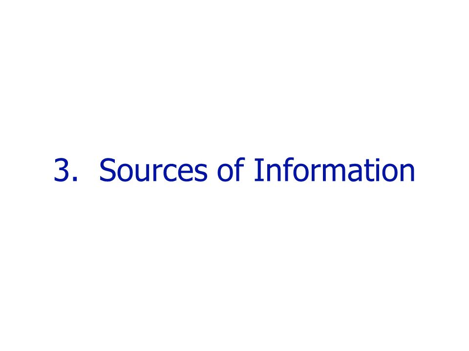 3. Sources of Information