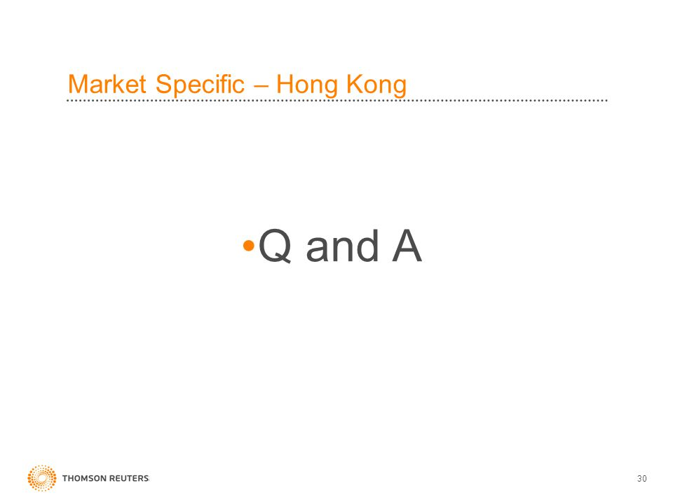 30 Market Specific – Hong Kong Q and A
