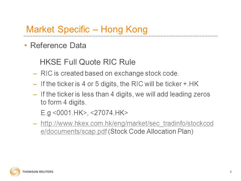 27 Market Specific – Hong Kong Hong Kong Mercantile Exchange (HKMEx) Background: refer to DN056370 for more details.