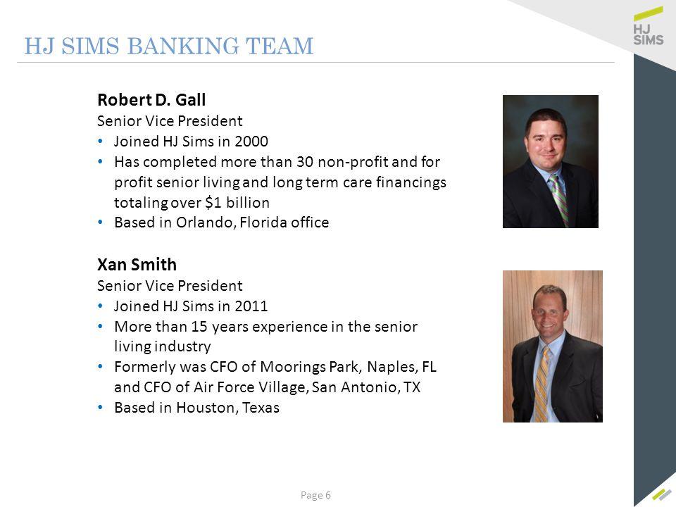 Xan Smith Senior Vice President HJ Sims CASE STUDY