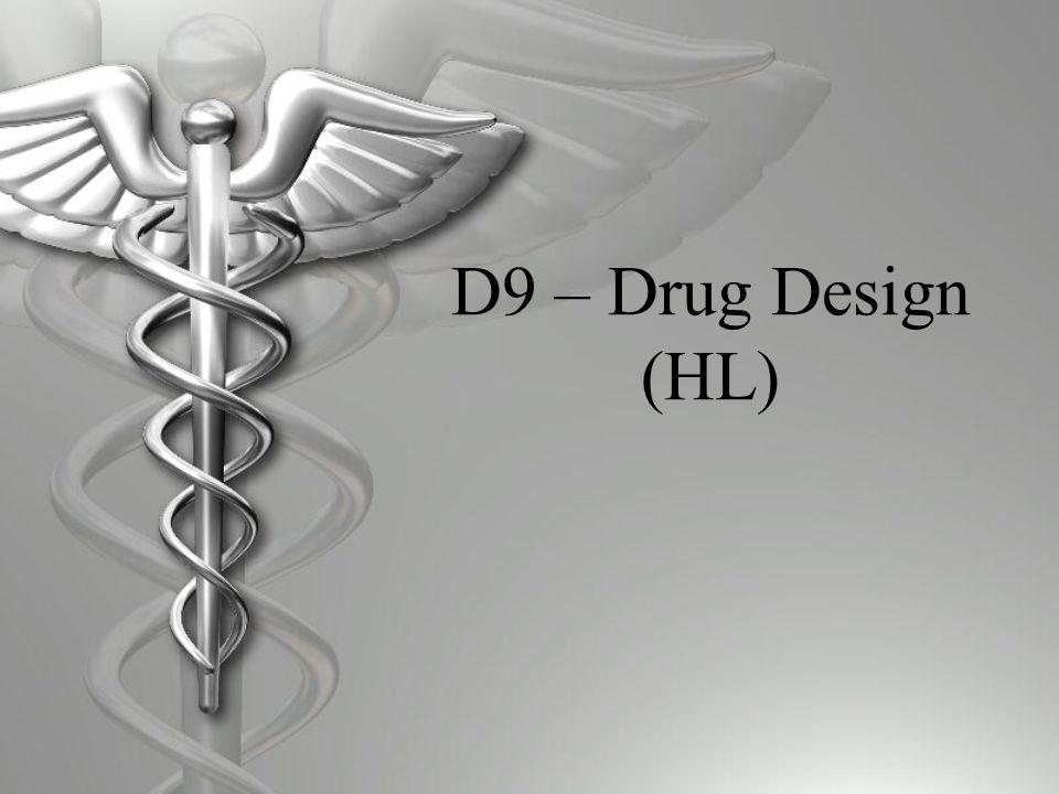 D9 – Drug Design (HL)