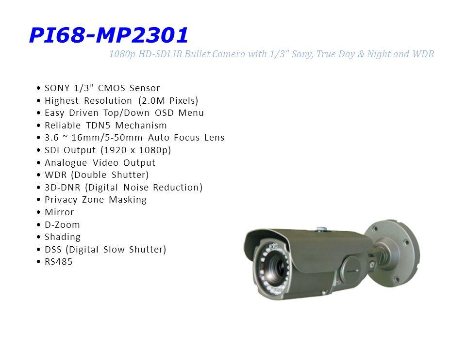 PI68-MP2301 1080p HD-SDI IR Bullet Camera with 1/3
