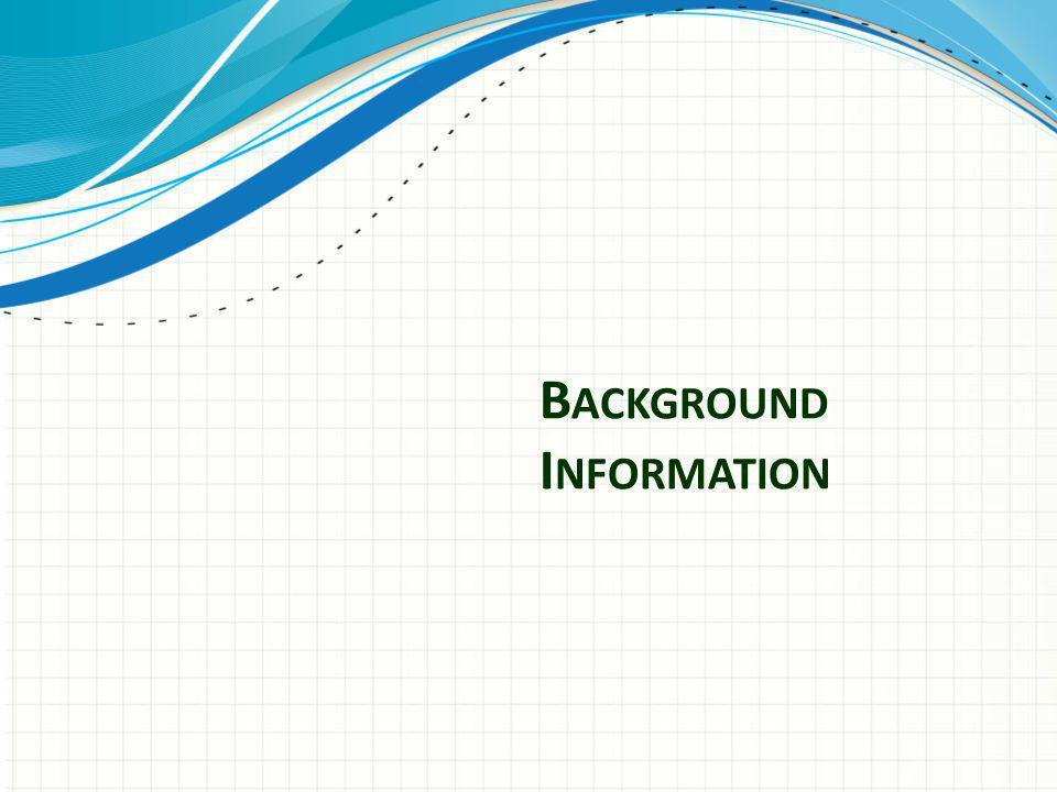 B ACKGROUND I NFORMATION