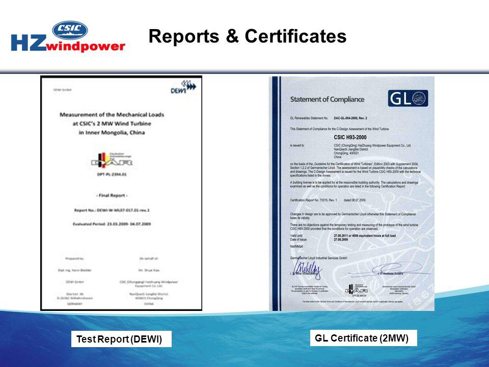 GL Certificate (2MW) Test Report (DEWI) Reports & Certificates