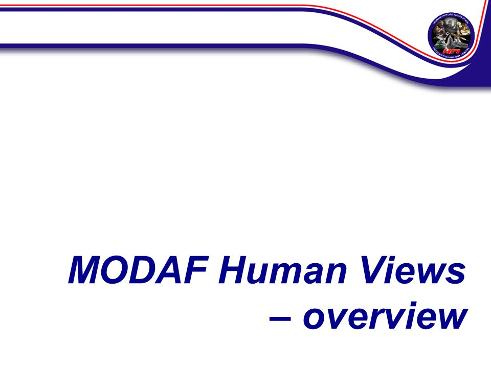 MODAF Human Views – overview