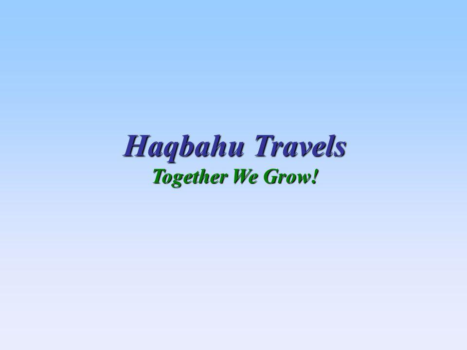 Haqbahu Travels Together We Grow!
