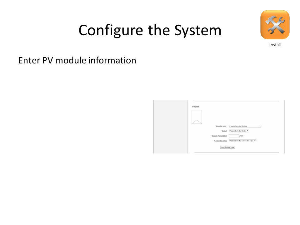 Configure the System Once down scroll down to Module section Install