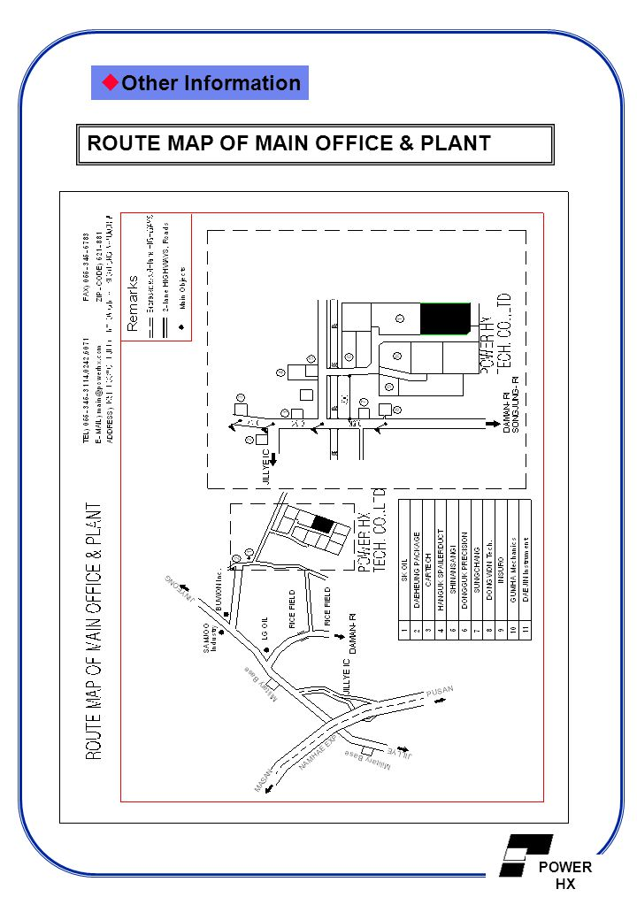  Other Information ROUTE MAP OF MAIN OFFICE & PLANT