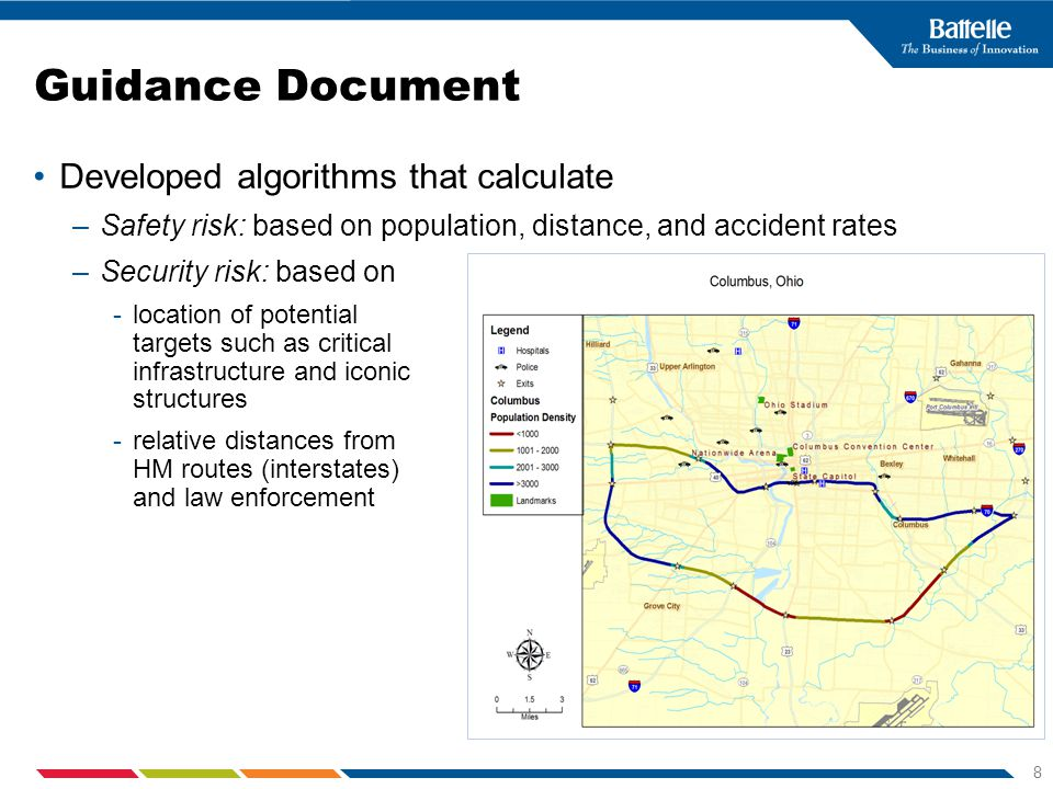 8 Guidance Document Developed algorithms that calculate –Safety risk: based on population, distance, and accident rates –Security risk: based on -loca
