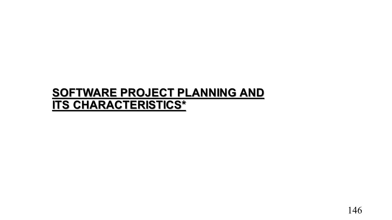 SOFTWARE PROJECT PLANNING AND ITS CHARACTERISTICS* 146