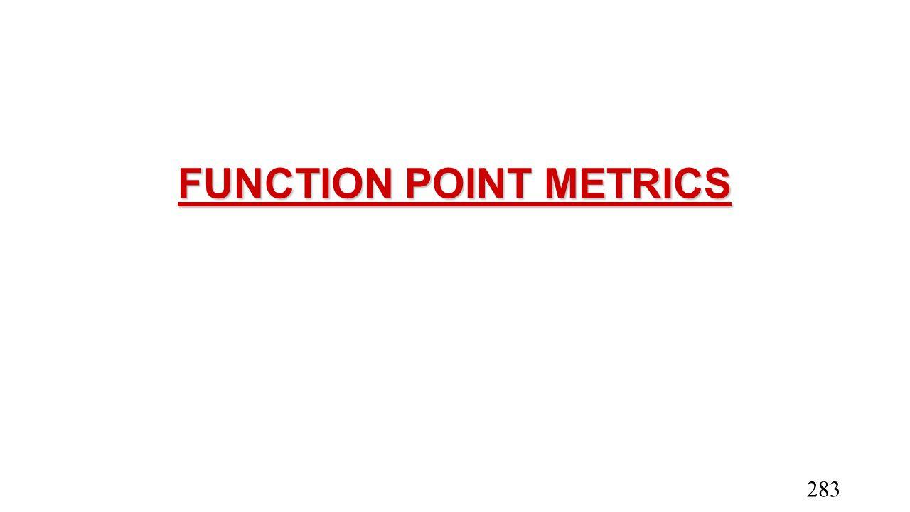 FUNCTION POINT METRICS 283