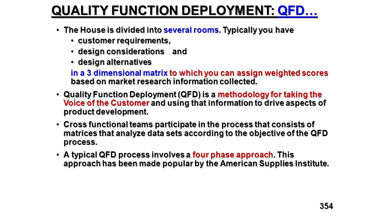 QUALITY FUNCTION DEPLOYMENT: QFD… The House is divided into several rooms. Typically you haveThe House is divided into several rooms. Typically you ha